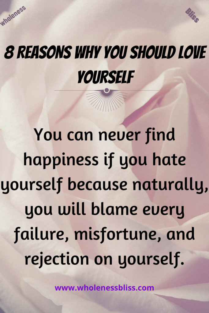 reasons why you should love yourself