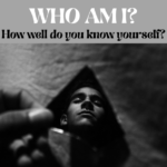 WHAT DOES IT MEAN TO KNOW YOURSELF